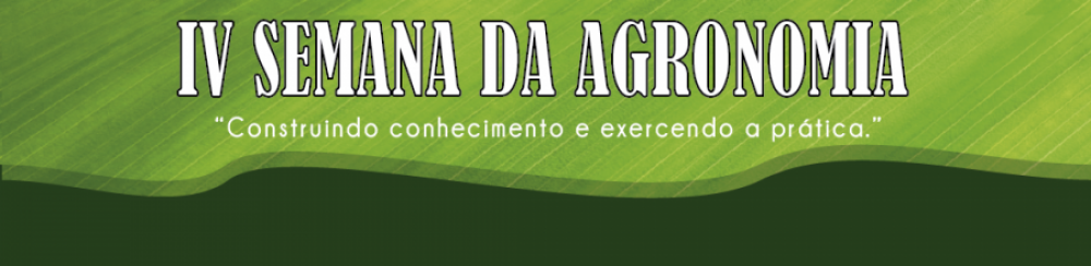 IV-SEMANA-DA-AGRONOMIA-Construindo-conhecimento,-exercendo-a-prática-07/11/2018-a-10/11/2018